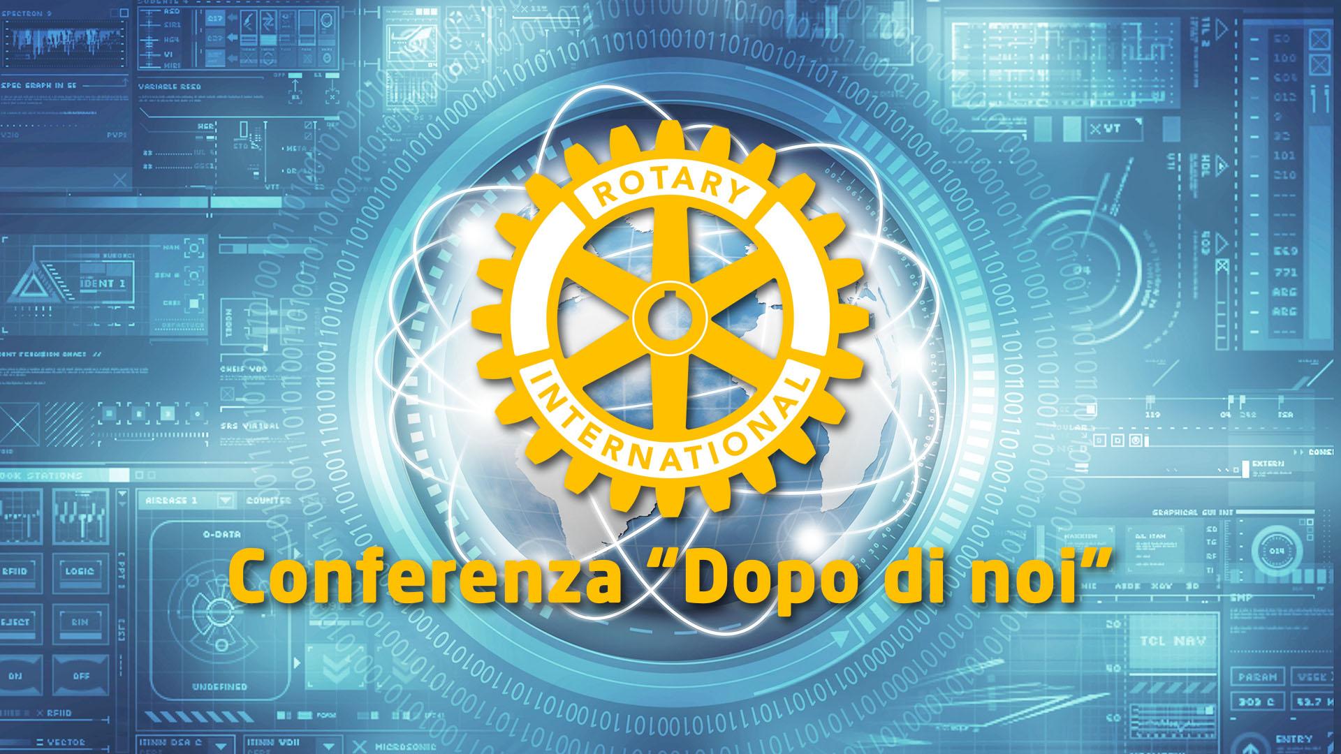 """R.C. San Giorgio di Piano – conferenza """"Dopo di noi"""""""